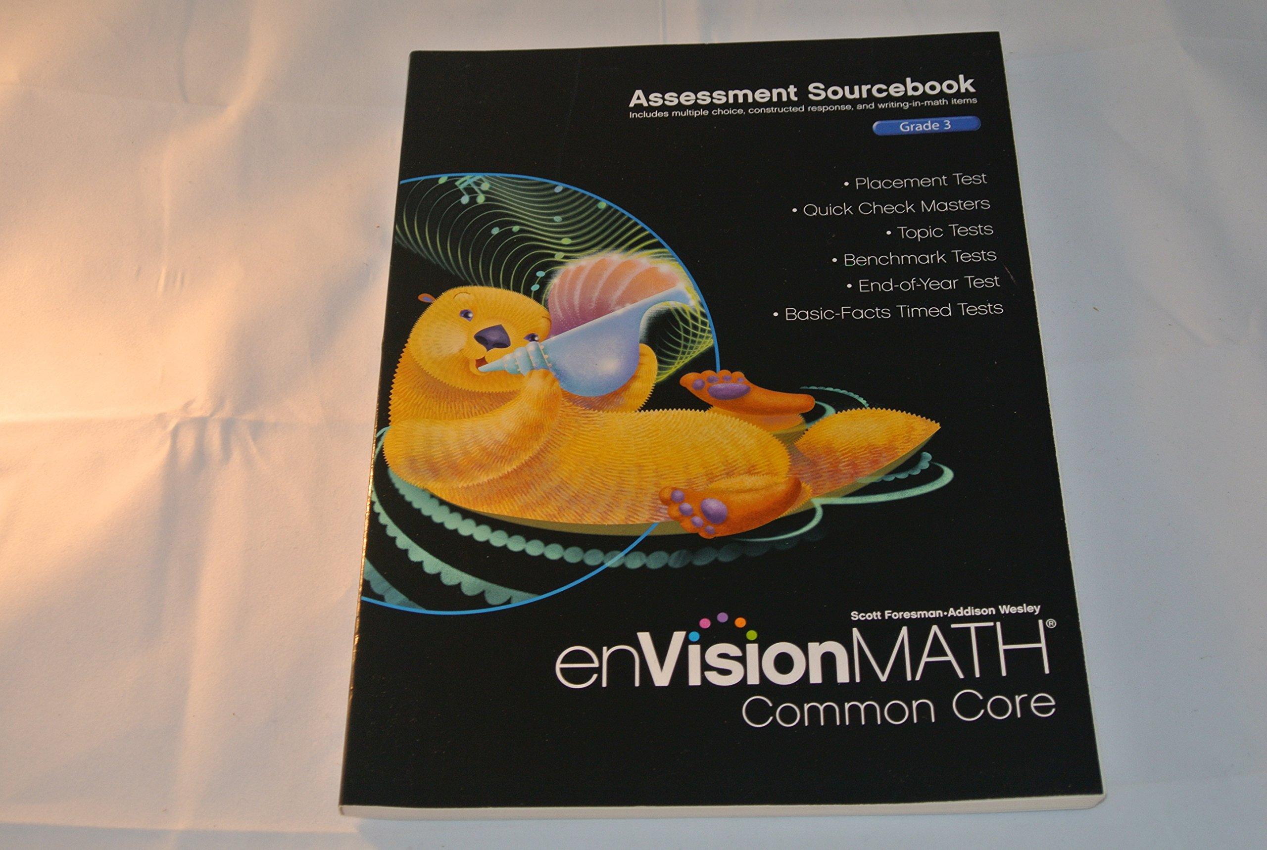 Amazon Com Envision Math Common Core Assessment Sourcebook Grade 3 Envision Math Common Core 9780328731343 Scott Foresman Addison Wesley Books