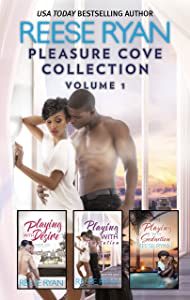 Pleasure Cove Collection Volume 1: Playing with Desire\Playing with Temptation\His Holiday Gift\Playing with Seduction