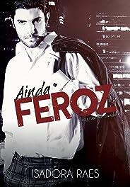 Ainda Feroz (Série Cassino Livro 2)