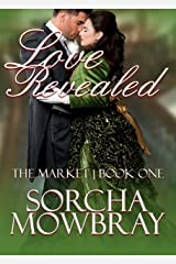 Love Revealed (The Market Book 1) Kindle Edition
