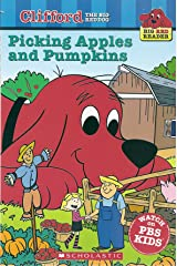 Picking Apples and Pumpkins (Clifford the Big Red Dog) (Big Red Reader Series) Paperback