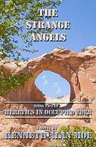 The Strange Angels (Heretics in Occupied Eden Book 2)