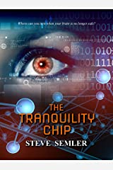 The Tranquility Chip Kindle Edition