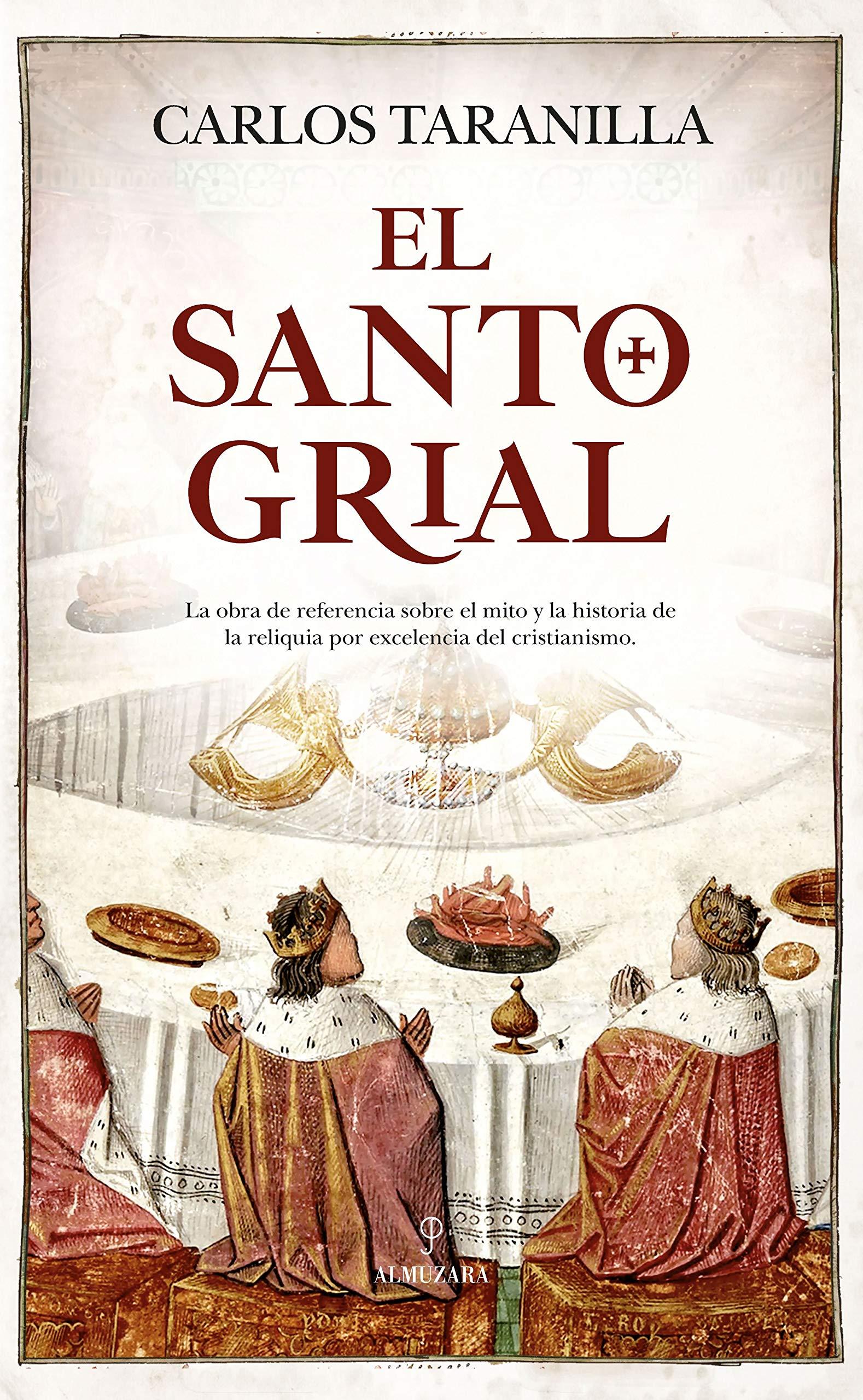 El Santo Grial (Almuzara): Amazon.es: Taranilla de la Varga ...