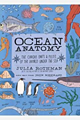 Ocean Anatomy: The Curious Parts & Pieces of the World under the Sea Paperback