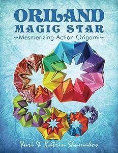 Oriland Magic Star: Mesmerizing Action Origami