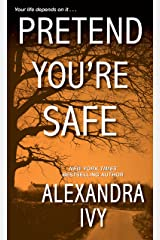 Pretend You're Safe (The Agency Book 1) Kindle Edition