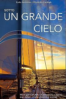 Partire: Consigli e istruzioni per realizzare un sogno (Italian Edition)