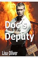 Doc's Deputy (Arrowtown Book 4) Kindle Edition