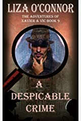 A Despicable Crime (The Adventures of Xavier & Vic Book 9) Kindle Edition