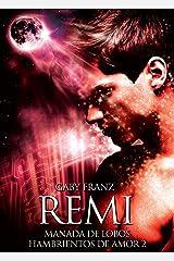 Remi (Manada de Lobos Hambrientos de Amor nº 3) Edición Kindle