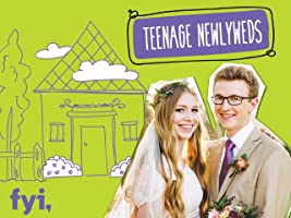 Teenage Newlyweds Season 1