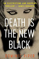 Death is the New Black: a thrilling and unputdownable must-read for all lovers of detective fiction (PI Daniel Beckett Series) Kindle Edition