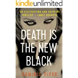 Death is the New Black: a thrilling and unputdownable must-read for all lovers of detective fiction (PI Daniel Beckett Series