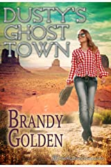 Dusty's Ghost Town Kindle Edition
