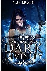 Dark Divinity: A Cursed Book Kindle Edition