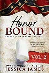 Honor Bound (Clean and Wholesome Southern Civil War Fiction) (Shades of Gray Civil War Serial Trilogy Book 2) Kindle Edition