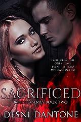 Sacrificed (The Ignited Series Book 2) Kindle Edition