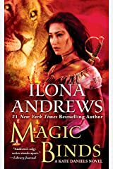 Magic Binds (Kate Daniels Book 9) Kindle Edition