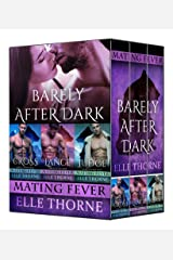 Barely After Dark The Boxed Set Books 1 - 3: Shifters Forever Worlds Kindle Edition