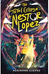 The Total Eclipse of Nestor Lopez Kindle Edition