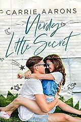 Nerdy Little Secret Kindle Edition