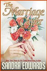 The Marriage Caper (Billionaire Games Book 2) Kindle Edition