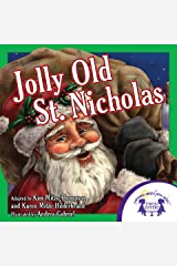 Jolly Old St. Nicholas (Christmas Sing A Story Book 4) Kindle Edition