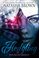 Fledgling (The Shapeshifter Chronicles Book 1) Kindle Edition