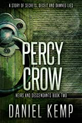 Percy Crow (Heirs And Descendants Book 2) Kindle Edition