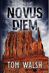 Novus Diem (The Diem Trilogy Book 1) Kindle Edition