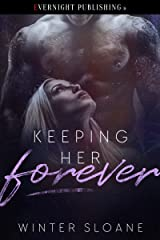 Keeping Her Forever Kindle Edition