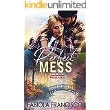 Perfect Mess (Mason Creek Book 10)