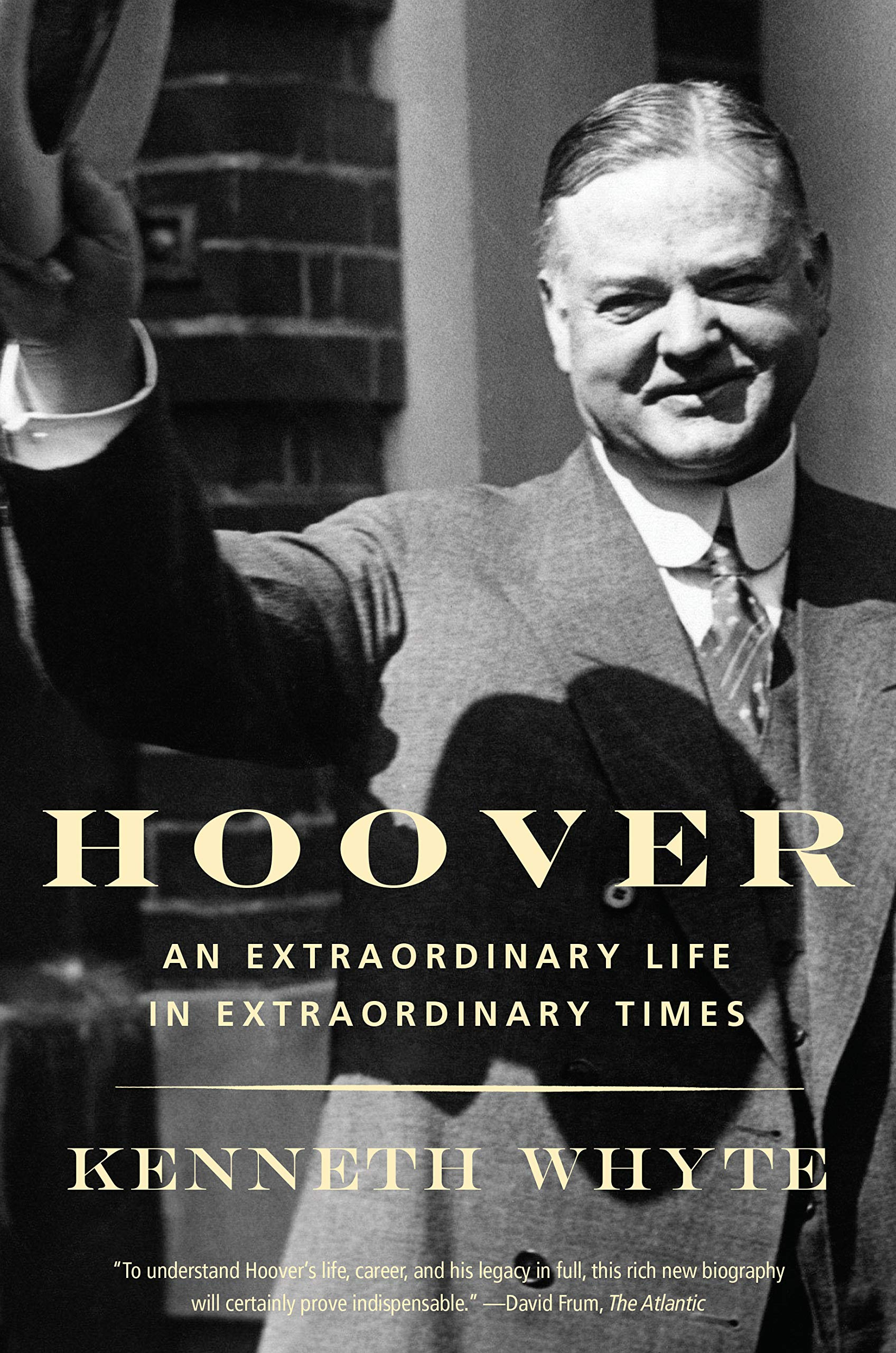 Buy Hoover An Extraordinary Life In Extraordinary Times Book Online At Low Prices In India Hoover An Extraordinary Life In Extraordinary Times Reviews Ratings Amazon In