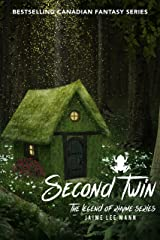 Second Twin: The Legend of Rhyme Series (Volume 1, Book 4) Kindle Edition
