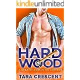 Hard Wood: A Steamy Romantic Comedy