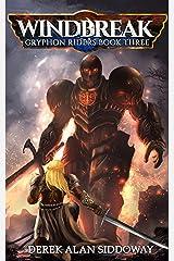 Windbreak: Gryphon Riders Book Three (Gryphon Riders Trilogy 3) Kindle Edition