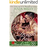 Chestnuts Roasting Over Dragon Fire: Howls Romance (Dragons of Fate Book 1)