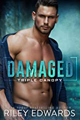 Damaged (Triple Canopy Book 1) Kindle Edition