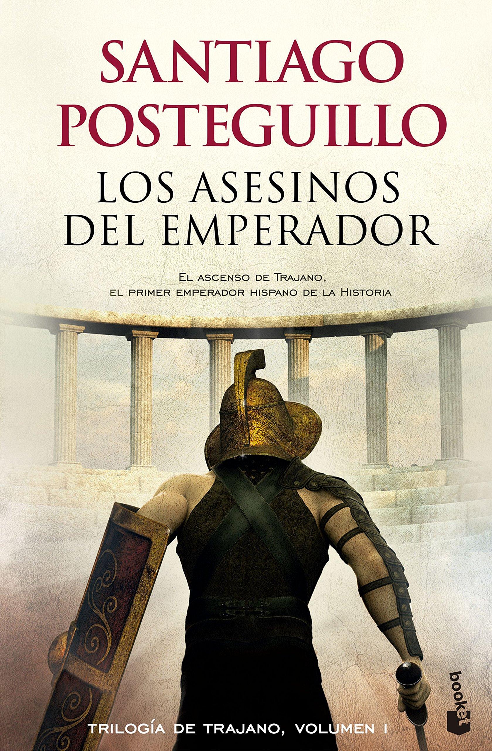 mejores libros de Santiago Posteguillo - Los Asesinos del Emperador
