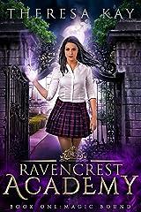 Magic Bound (Ravencrest Academy Book 1) Kindle Edition