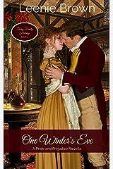 One Winter's Eve: A Pride and Prejudice Novella (Darcy Family Holidays Book 2)