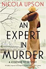 An Expert in Murder: A Josephine Tey Mystery (Josephine Tey Mysteries Book 1) Kindle Edition