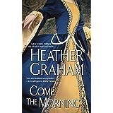 Come The Morning (A Graham Novel)
