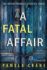A Fatal Affair: A Novella Kindle Edition