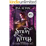 Stray Witch: engrossing, magical and funny, a vampire romance and paranormal women's fiction novel (The Vampires of Emberbury