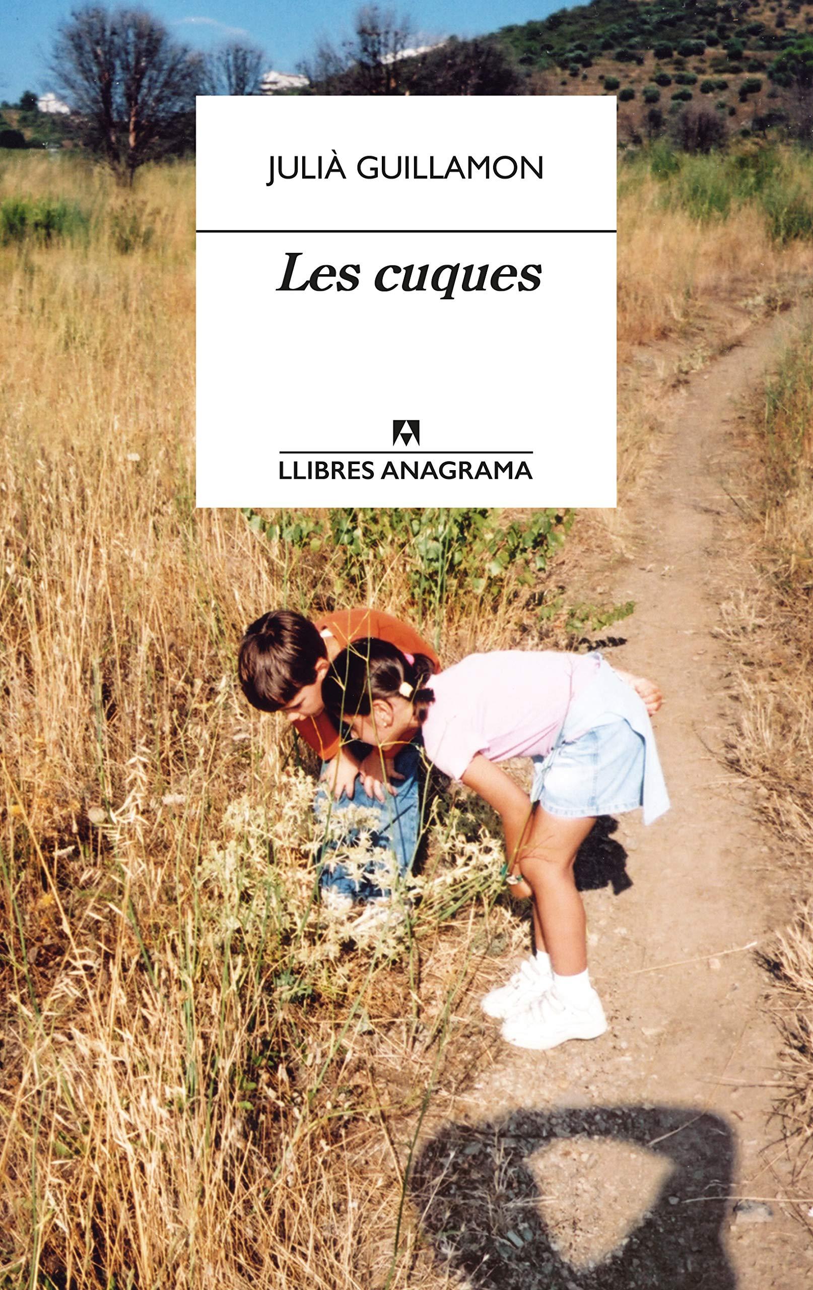 Les cuques: 73 (Llibres Anagrama): Amazon.es: Guillamon, Julià: Libros
