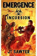 EMERGENCE: Incursion: Volume 3 Kindle Edition