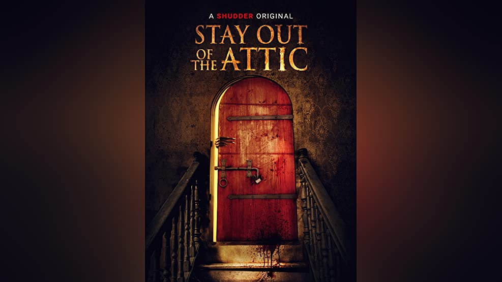Stay Out of the F***king Attic