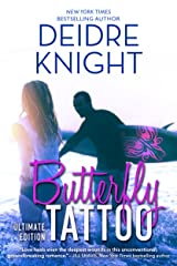 Butterfly Tattoo: Contemporary Romance (Ultimate Edition) Kindle Edition